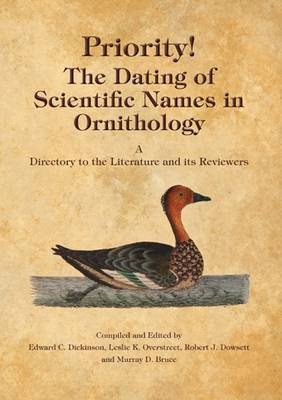 Priority!: The Dating of Scientific Names in Ornithology