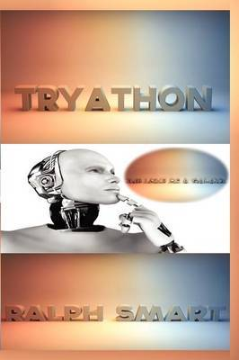 Tryathon: The Love of a Galaxy
