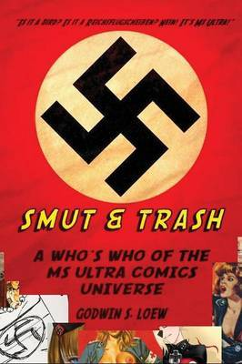 Smut & Trash