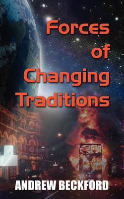 Forces of Changing Traditions