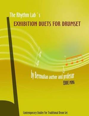 The Rhythm Lab's Exhibition Duets for Drum Set: Contemporary Studies for Traditional Drum Set