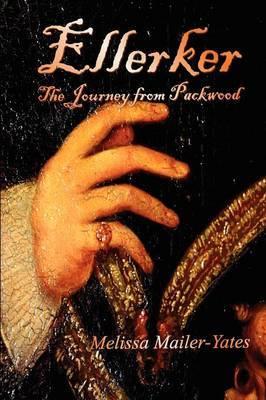 Ellerker: The Journey from Packwood