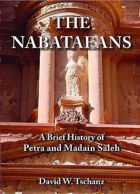 The Nabataeans: A Brief History of Petra and Madain Saleh