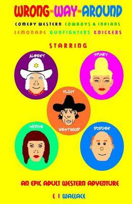 Wrong Way Around: Comedy Western, Cowboys & Indians, Horse Racing, Knickers, Gunfights