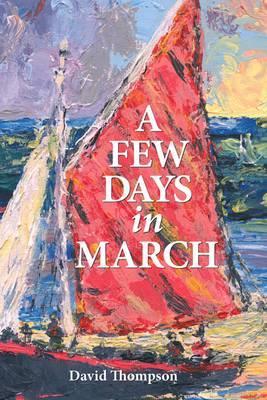 A Few Days in March