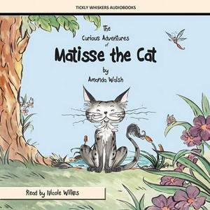 The Curious Adventures of Matisse the Cat