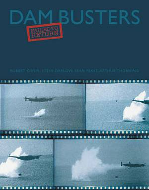 Dam Busters: Failed to Return