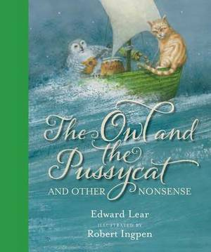 The Owl and the Pussycat: And Other Nonsense