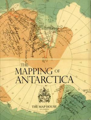 The Mapping of Antarctica