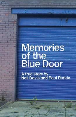Memories of the Blue Door: A True Story