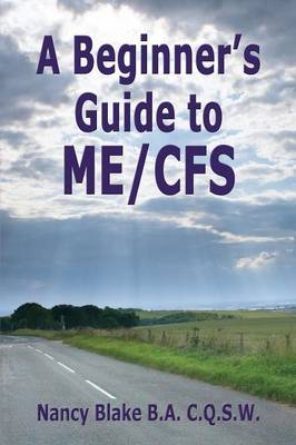 A Beginner's Guide to ME / CFS