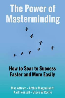 The Power of Masterminding