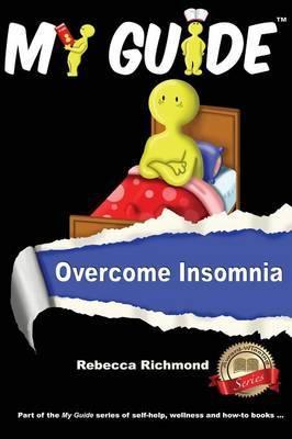 My Guide: Overcome Insomnia