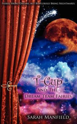 T-Cup and the Dream Team Fairies