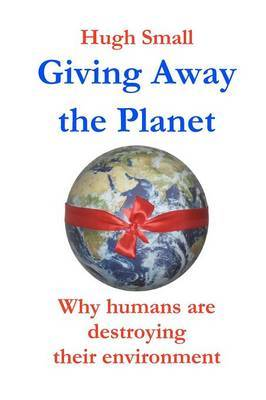 Giving Away the Planet