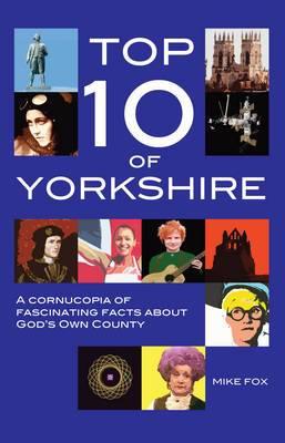 Top Ten of Yorkshire