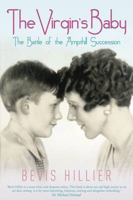 The Virgin's Baby: The Battle of the Ampthill Succession