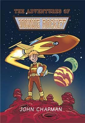 The Adventures of Jonnie Rocket: The Original