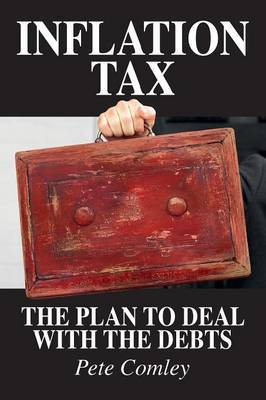 Inflation Tax: The Plan to Deal with the Debts
