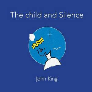 The Child and Silence