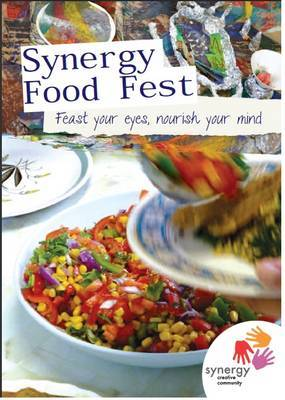 Synergy Food Fest: Feast Your Eyes, Nourish Your Mind