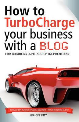 How to Turbocharge Your Small Business with a Blog