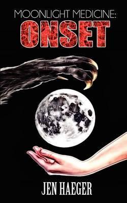 Moonlight Medicine: Onset