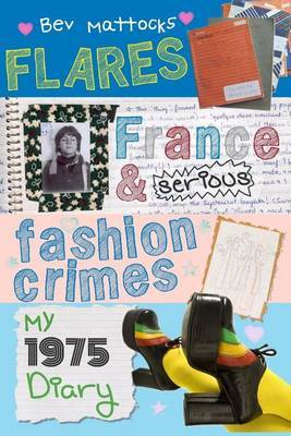 Flares, France and Serious Fashion Crimes - My 1975 Diary