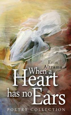 When a Heart Has No Ears