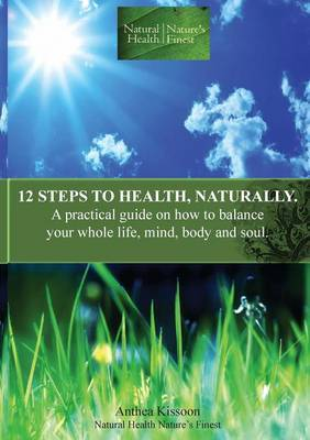 12 Steps to Health, Naturally