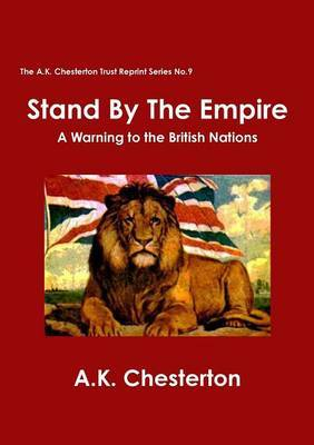 Stand by the Empire: A Warning to the British Nations