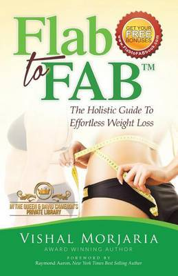 Flab to Fab: The Holistic Guide to Effortless Weight Loss