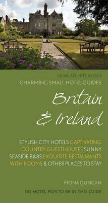 Charming Small Hotel Guide: Britain and Ireland 17th Edition