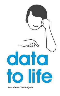 Data to Life