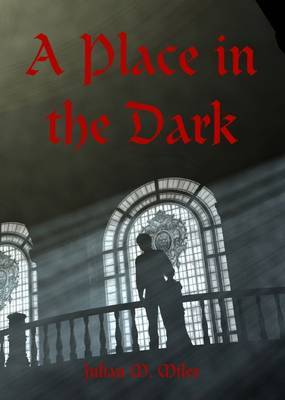 A Place in the Dark