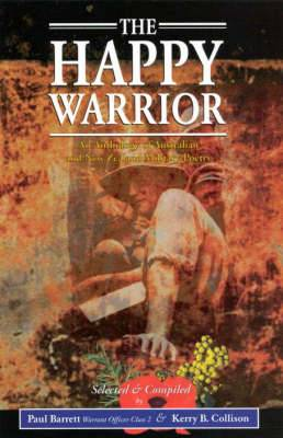 The Happy Warrior: An Anthology of Australian Military Poetry