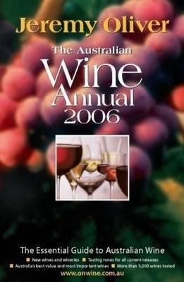 The Australian Wine Annual: 2006