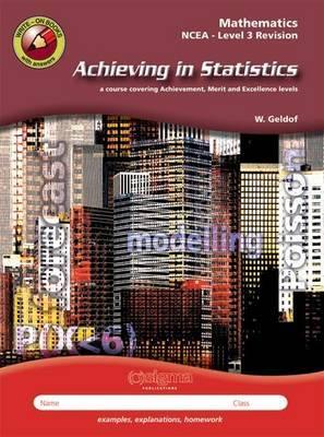 Achieving In Statistics: Mathematics NCEA Level 3