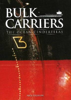 Bulk Carriers: The Ocean Cinderellas
