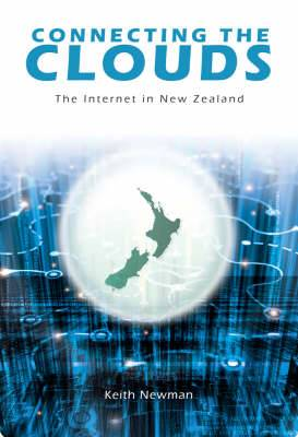 Connecting the Clouds: The Internet in NZ
