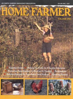 Home Farmer: Vol 1: Vol 1