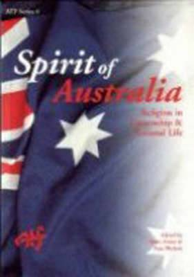 Spirit of Australia: Religion in Citizenship and National Life