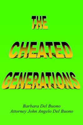 The Cheated Generations