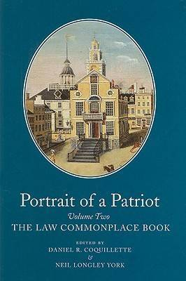 Portrait of a Patriot v. 2: The Major Political and Legal Papers of Josiah Quincy Junior