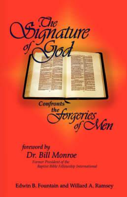 The Signature of God Confronts the Forgeries of Men