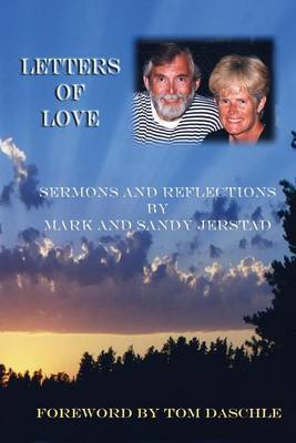 Letters of Love: Sermons and Reflections by Mark and Sandy Jerstad