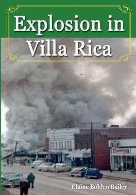 Explosion in Villa Rica,