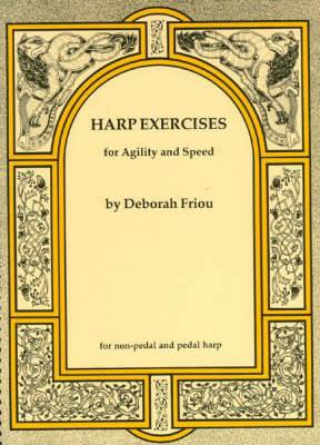 Deborah Friou: Harp Exercises For Agility And Speed