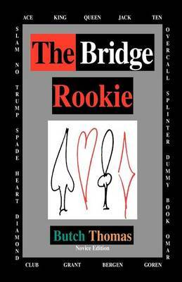 The Bridge Rookie