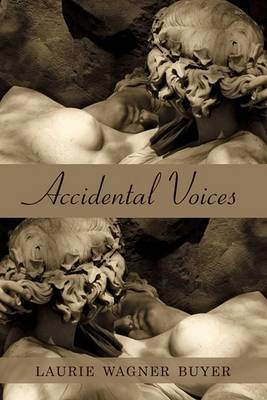 Accidental Voices